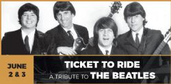 Ticket to Ride: A Tribute to The Beatles